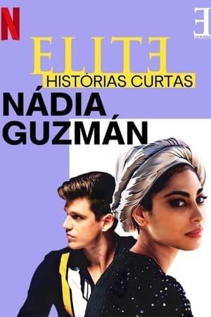 ელიტარული მოთხრობები: ნადია გუზმანი (ქართულად) / Elite Short Stories: Nadia Guzmán